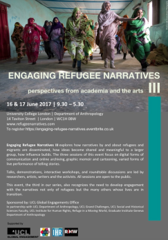 Engaging Refugee Narratives, public event at UCL department of Anthropology 16-17 June 2017